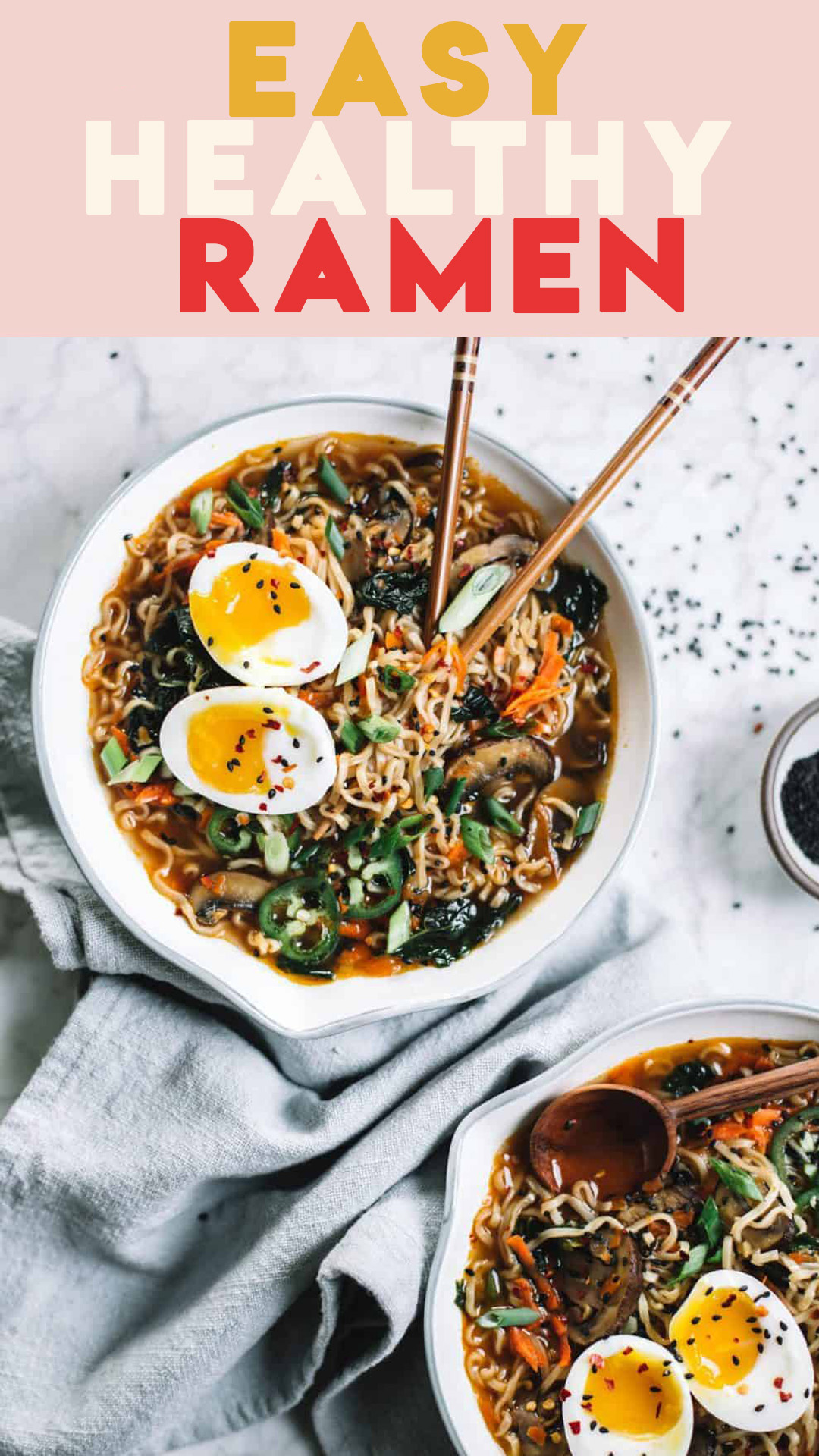 Easy homemade healthy ramen bowls topped with soft boiled eggs, jalapeños and sesame seeds.
