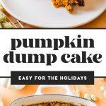 a slice of pumpkin dump cake and a white casserole dish with pumpkin dump cake